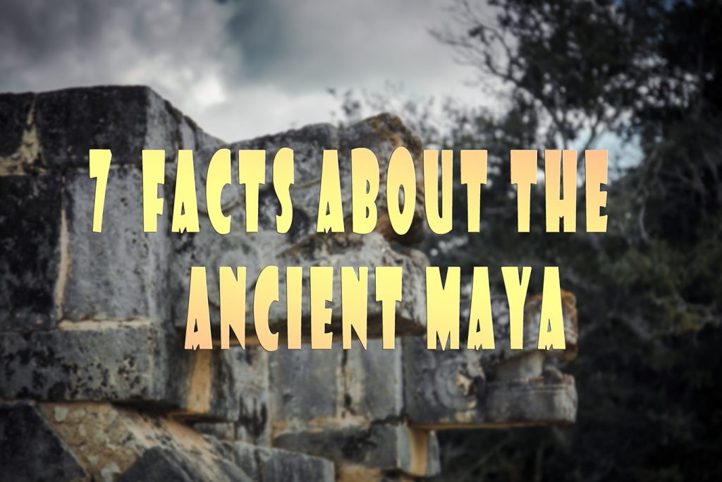 Facts about the Mayan culture